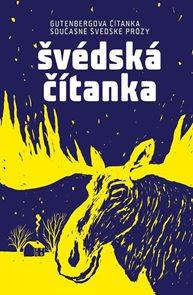 Švédská čítanka - Gutenbergova čítanka současné švédské prózy