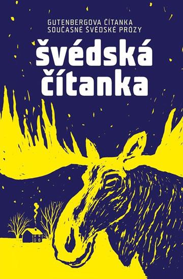 Švédská čítanka - Gutenbergova čítanka současné švédské prózy - kolektiv autorů - 12,5x18,6