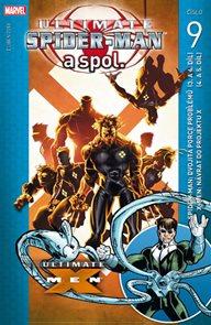 Ultimate Spider-man a spol. 9