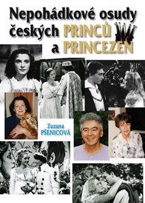 (Ne)pohádkové osudy českých princů a princezen