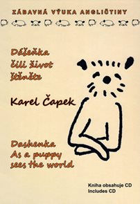 Dášeňka, čili život štěněte / Dashenka As a puppy sees the world + CD