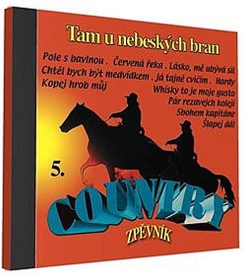 Country zpěvník 5 - 1 CD - neuveden - 12,5x14,2