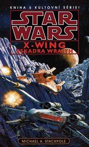 Star Wars - X-Wing 5 - Eskadra Wraith