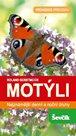 Motýli - Nejznámější denní a noční druhy