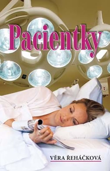 Pacientky - Řeháčková Věra - 13,8x20,8