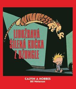 Calvin a Hobbes 9 - Lidožravá šílená kočka z džungle