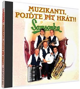 Samsonka - Muzikanti, pojďte hrát - 1 CD