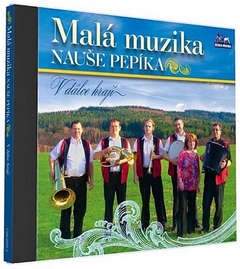 Malá muzika Nauše Pepíka - V dálce hrají - 1 CD - neuveden - 12,5x14,2