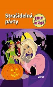 Strašidelná párty - Tři holky na stopě