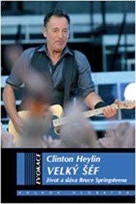 Velký šéf - Život a sláva Bruce Springsteena