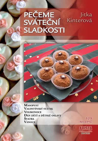 Pečeme sváteční sladkosti - Kinterová Jitka - 14,8x21