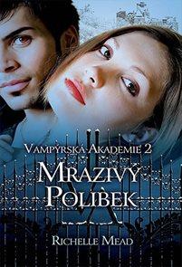 Vampýrská akademie 2 - Mrazivý...-2.vydá