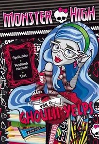 Monster High - Vše o Ghoulii Yelps
