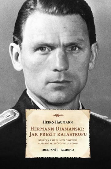 Herrmann Diamanski: Jak přežít katastrofu - Haumann Heiko - 13,6x20,6