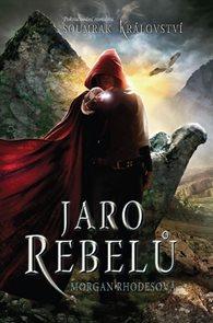 Soumrak království 2 - Jaro rebelů