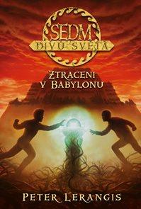 Sedm divů světa 2 - Ztraceni v Babylonu