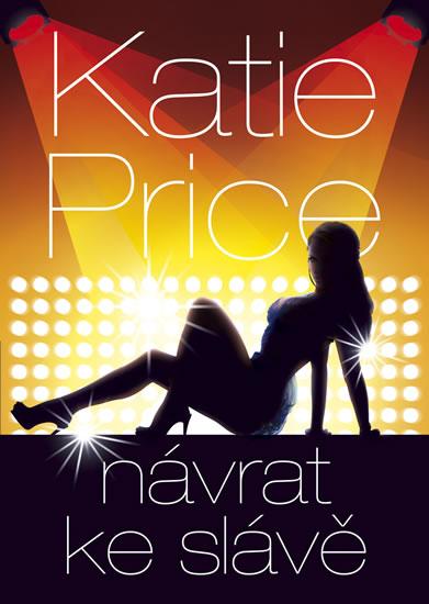 Návrat ke slávě - Price Katie - 15,2x21,3