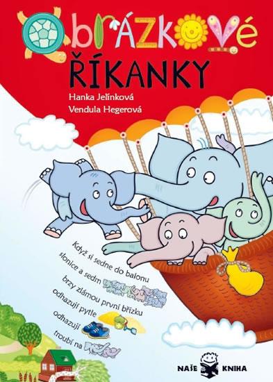 Obrázkové říkanky - Jelínková Hanka - 17,2x24,6