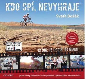 Kdo spí, nevyhraje - První český účastník v cíli nejdelšího cyklistického závodu světa