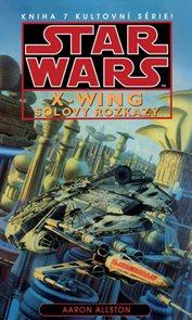Star Wars - X-Wing 7 - Solovy rozkazy