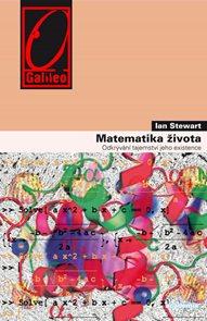 Matematika života - Odkrývání tajemství jeho existence