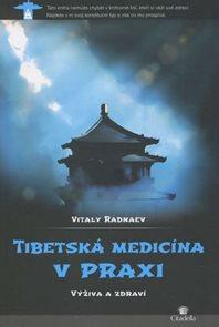 Tibetská medicína v praxi - Výživa a zdraví