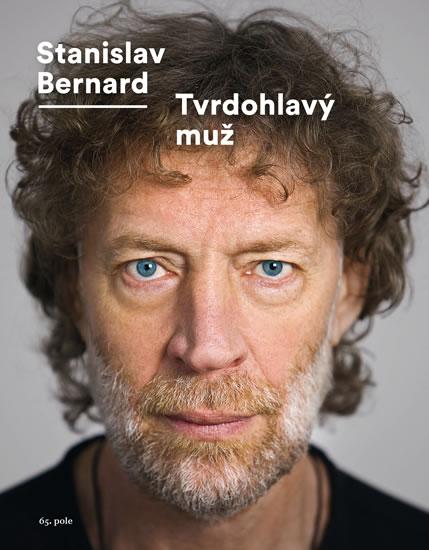 Tvrdohlavý muž - Bernard Stanislav - 17x22