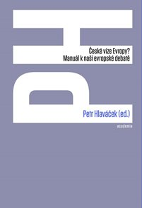 České vize Evropy? - Manuál k naší evropské debatě