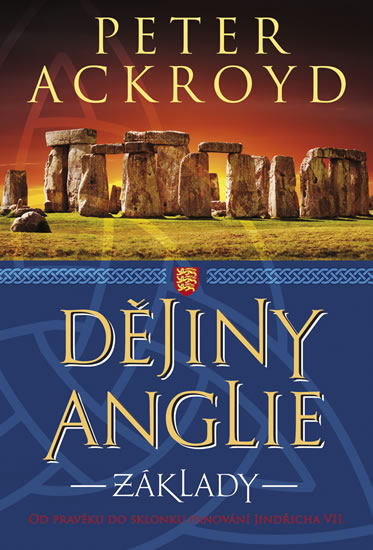 Dějiny Anglie - Základy - Ackroyd Peter - 16x21