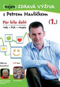 (nejen) Zdravá výživa s Petrem Havlíčkem - DVD