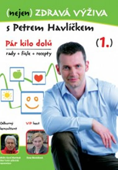 (nejen) Zdravá výživa s Petrem Havlíčkem - DVD - Havlíček Petr - 14,7x21