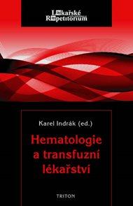 Hematologie a transfuzní lékařství