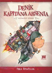 Deník kapitána Arsenia - Létající stroj