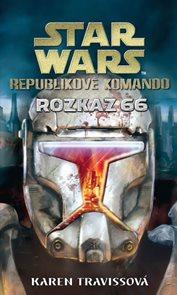 Star Wars - Republikové komando IV - Rozkaz 66