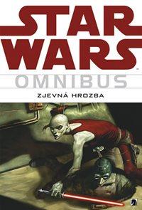 Star Wars - Omnibus - Zjevná hrozba