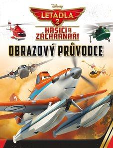 Letadla 2 - Hasiči a záchranáři - Obrazový průvodce