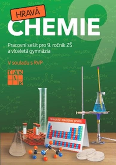 Hravá chemie 9 - PS pro 9. ročník ZŠ a víceletá gymnázia - Fuksa Jiří a kolektiv - 21x29,7