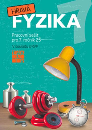 Hravá fyzika 7 - PS pro 7. ročník ZŠ (původní řada) - Benkovská Helena a kolektiv - 21x29,7