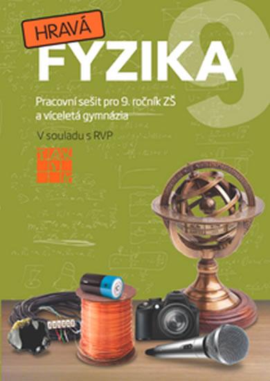 Hravá fyzika 9 - PS pro 9. ročník ZŠ - Benkovská Helena a kolektiv - 21x29,7