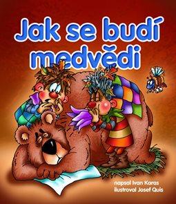 Jak se budí medvědi