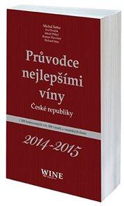 Průvodce nejlepšími víny České republiky 2014-2015
