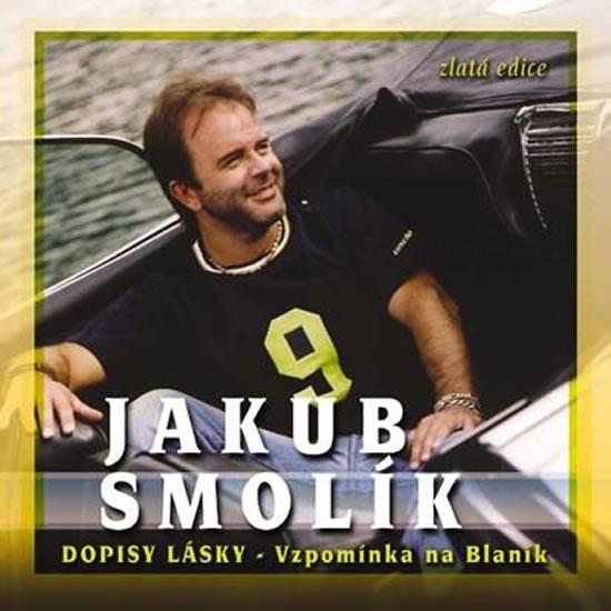 Jakub Smolík - Dopisy lásky - vzpomínka na Blaník - CD - neuveden - 12,5x14,2