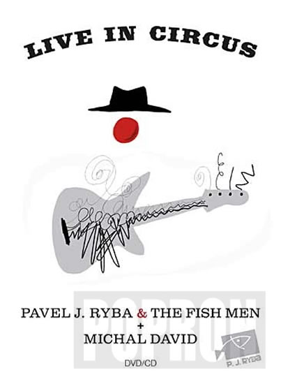 Michal David & Pavel J. Ryba & The Fish - Live in Circus - DVD+CD - neuveden - 13,8x18,8