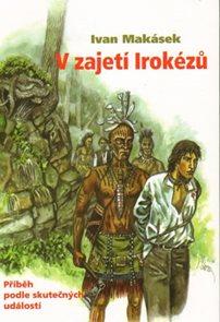 V zajetí Irokézů