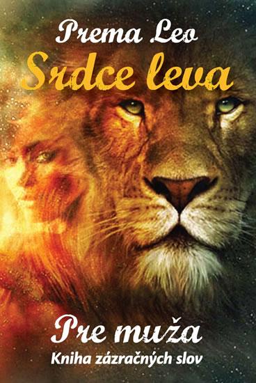 Srdce leva - Kniha zázračných slov pre muža - Leo Prema - 7,4x10,5