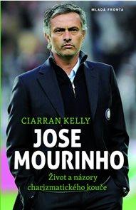 Jose Mourinho - Život a názory charizmatického kouče