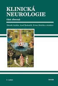 Klinická neurologie 1.díl - část obecná