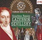 Nebojte se klasiky 13 - Gioacchino Rossini: Lazebník sevillský - CD
