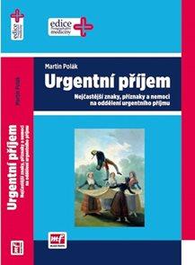 Urgentní příjem - Nejčastější znaky, příznaky a nemoci na oddělení urgentního příjmu
